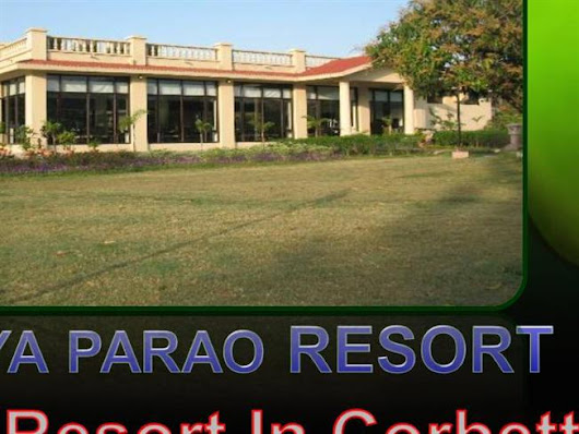 Best Resort in Corbett- Nadiya Parao Resort-Ultimate Place to Visi..