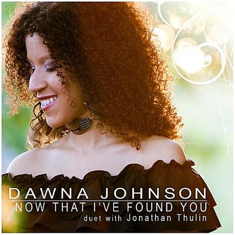 Now That I Ve Found You Dawna Johnson Lyrics