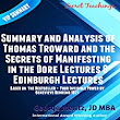 Summary and Analysis of Thomas Troward and the Secrets of Manifesting in the Dore Lectures & Edinburgh Lectures Audiobook | George Mentz | Audible.com