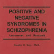 Positive and Negative Syndromes in Schizophrenia