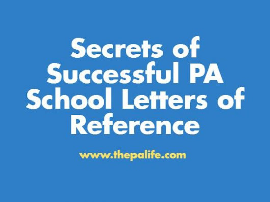 Secrets of Successful PA School Letters of Recommendation | The Physician Assistant Life