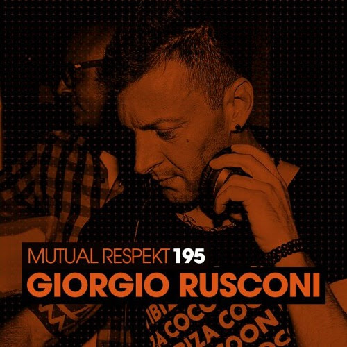 Mutual Respekt 195 with Giorgio Rusconi by Spektre