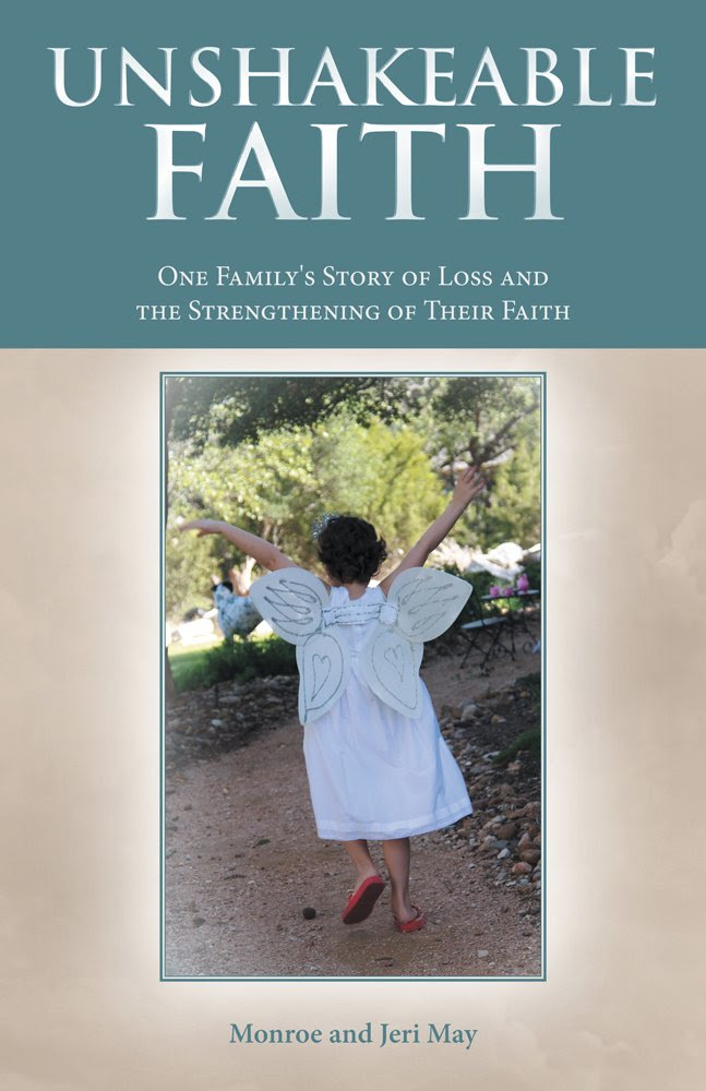 Unshakeable Faith : One Family's Story of Loss and the ...