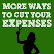 There Are Always More Ways To Cut Your Expenses