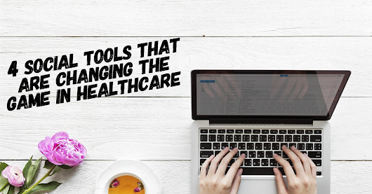 4 Social Tools that are Changing the Game in Healthcare | Scrubs - The Leading Lifestyle Nursing Magazine Featuring Inspirational and Informational Nursing Articles