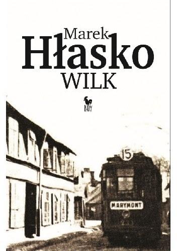 """Marek Hłasko """"Wilk"""""""