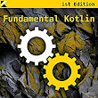 Fundamental Kotlin, Miloš Vasić, eBook - Amazon.com