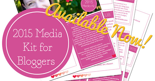 2015 Media Kit for Bloggers | Mommy Miracles