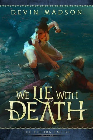 We Lie With Death by Devin Madson (reviewed by Lukasz Przywoski)