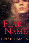 Fear Has a Name (The Crittendon Files #1)