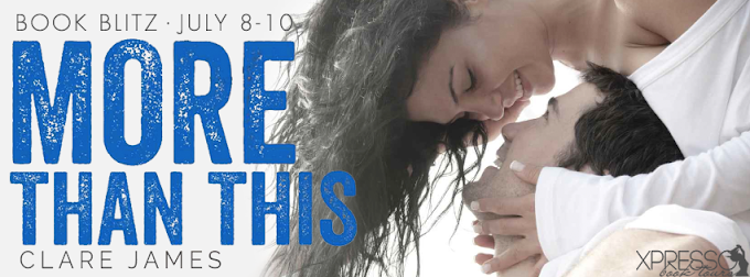 Book Blitz: More Than This   Clare James