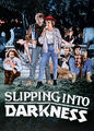 Slipping into Darkness | filmes-netflix.blogspot.com