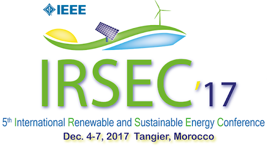 2017 International Renewable and Sustainable Energy Conference – December 04-07, 2017, Tangier – Morocco