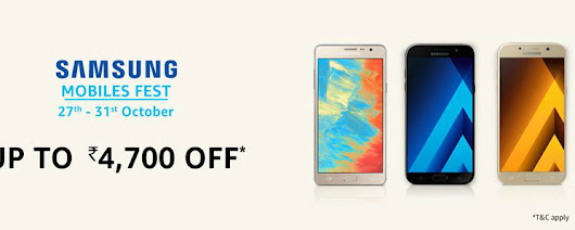 Samsung Mobiles Fest - UpTo Rs 4700 OFF [27th to 31st October]