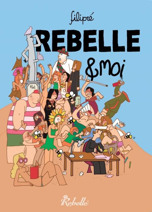 Couverture Rebelle & moi