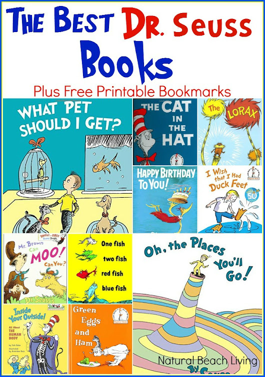 The Best Dr. Seuss Books & Free Printable Bookmarks - Natural Beach Living
