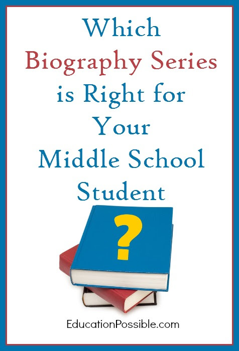 Which Biography Series is Right for Your Middle School Student? - Education Possible