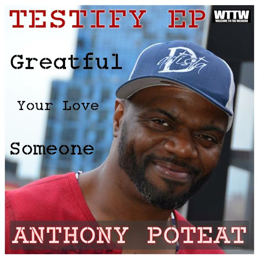 Anthony Poteat - Testify EP