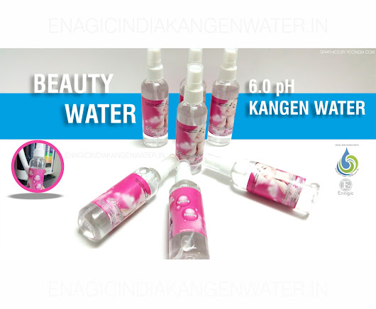 Beauty Water - Enagic India Kangen Water. Send Email for more Beauty Tips.