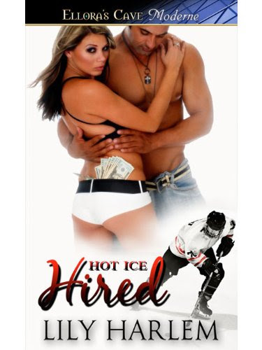 Hired: 1 (Hot Ice) by Lily Harlem