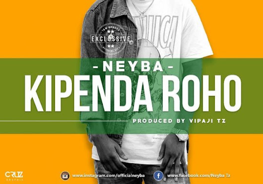 Download Audio: Neyba – Kipenda Roho
