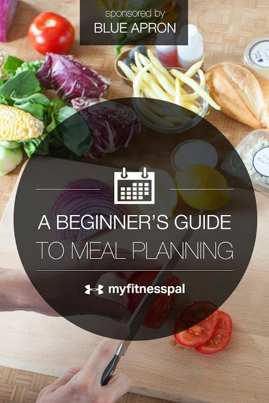 A Beginner's Guide to Meal Planning - Hello Healthy