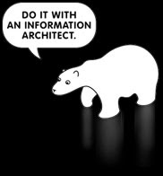 Do IT with an Information Architect