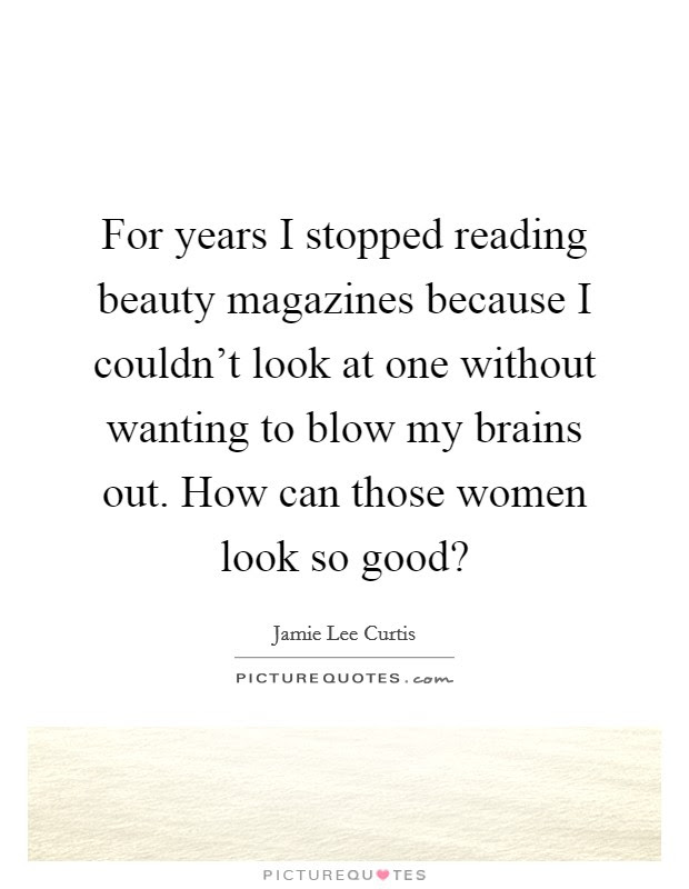 Beauty And Brains Quotes Sayings Beauty And Brains Picture Quotes