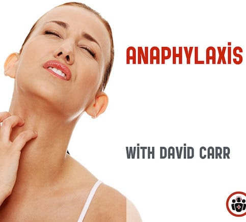 Episode 78 Anaphylaxis and Anaphylactic Shock - Live from The EM Cases Course - Emergency Medicine Cases