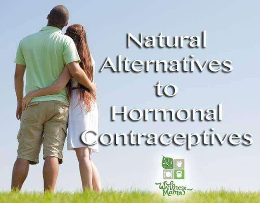 Natural Alternatives to Hormonal Contraceptives | Wellness Mama