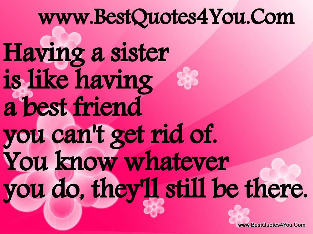 Quotes About Good Sister 55 Quotes
