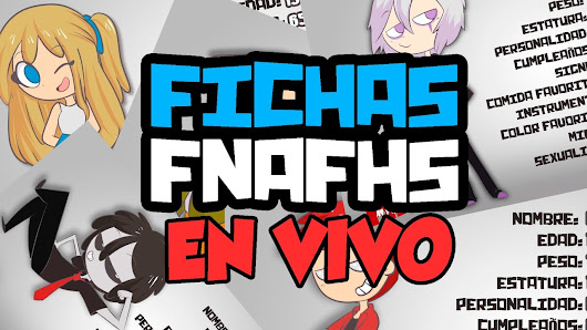 CREANDO FICHAS DE LOS NIGHTMARE #FNAFHS EN VIVO - YouTube