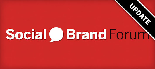 Social Brand Forum 2015 Speakers Announced, Early Registration Open - Brand Driven Digital
