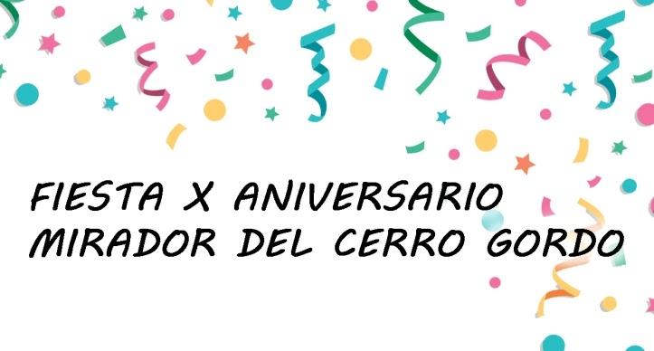 Fiesta X Aniversario. Mirador del Cerro Gordo.