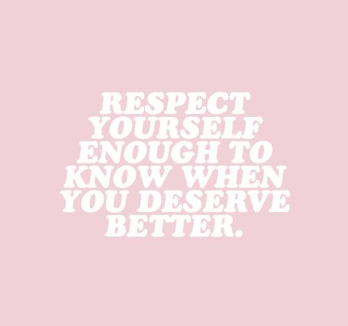 Self Respect Quotes Tumblr