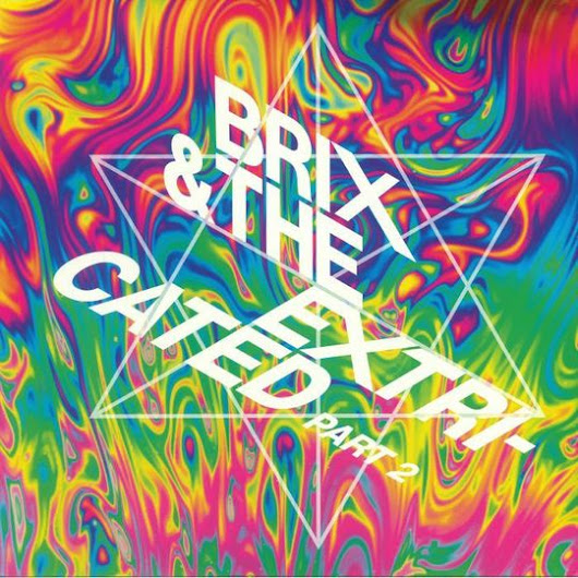 Review: Brix and The Extricated-'Part 2'