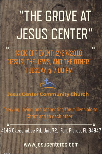 "Kick Off Event: ""The Grove"" at Jesus Center Community Church"