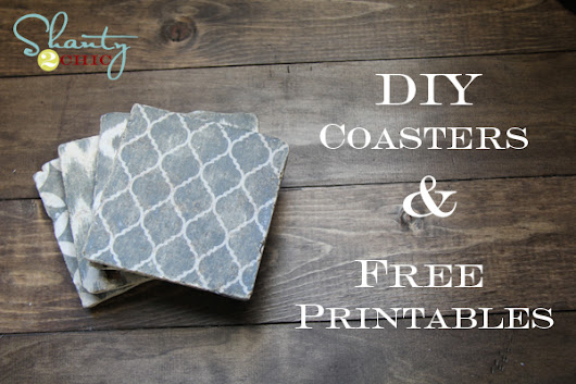 DIY Coasters and Free Printables! - Shanty 2 Chic