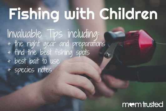 Tips for Your Child's First Fishing Trip