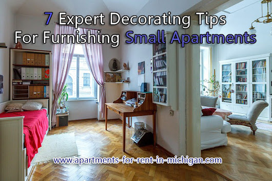 7 Expert Decorating Tips for Furnishing Small Apartments - Apartments For Rent In Michigan - Brookfield Management