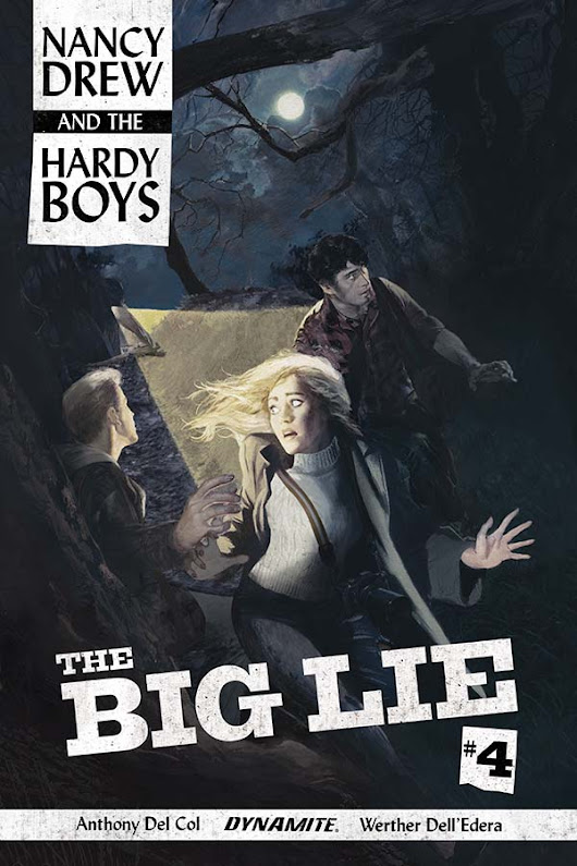 Dynamite® Nancy Drew & The Hardy Boys: The Big Lie #4