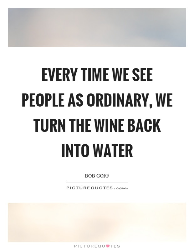 Bob Goff Quotes Sayings 129 Quotations