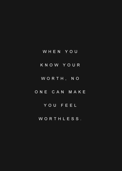 Quotes About Know Worth 164 Quotes