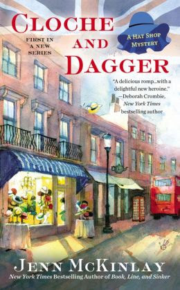 Cloche and Dagger (Hat Shop Mystery Series #1)