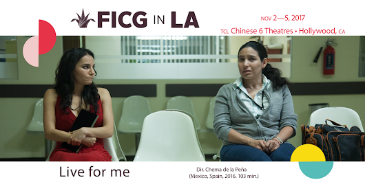 FICG in L.A. presents Live For Me