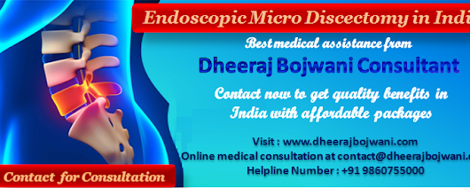Low Cost Endoscopic Micro Discectomy in India making Medical Tour to India extremely rewarding for the Patients