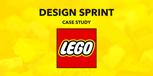 How LEGO Run Design Sprints at Scale – UX Planet