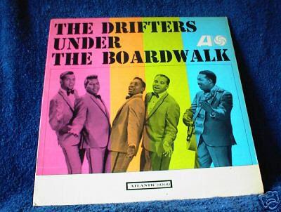 Drifters Under The Boardwalk
