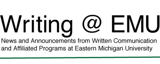 Eastern Michigan University: Writing @ EMU: Thirteen from EMU to Present at 65th Annual CCCC