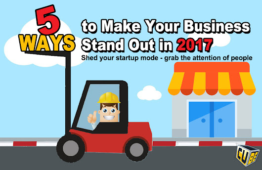 5 Ways How to Make Your Business Stand Out in 2017 - The Visual Cube®
